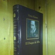 Libros de segunda mano: EL GRAN DUQUE DE ALBA, HENRY KAMEN, SOLDADO DE LA ESPAÑA IMPERIAL, BIBLIOTECA HISTORIA DE ESPAÑA RBA. Lote 186049360