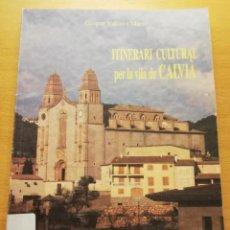Libros de segunda mano: ITINERARI CULTURAL PER LA VILA DE CALVIÀ (GASPAR VALERO I MARTÍ) AJUNTAMENT DE CALVIÀ. Lote 186066588