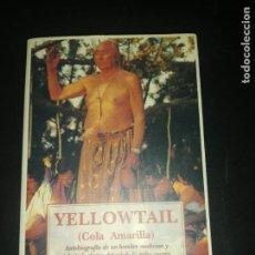 Livros em segunda mão: YELLOWTAIL, COLA AMARILLA. Lote 186108860