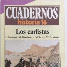 Libros de segunda mano: CARLISMO. LOS CARLISTAS. AROSTEGUI BLINKHORN TORRE FERNÁNDEZ. CUADERNOS HISTORIA 16. 280. Lote 186110621