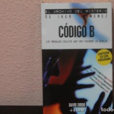Libros de segunda mano: CODIGO B - MENSAJES OCULTOS QUE ESCONDE LA BIBLIA - DAVID ZURDO - INCLUYE CD CON PROGRAMA. Lote 186114982