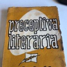 Libros de segunda mano: PRECEPTIVA LITERARIA. Lote 186121915