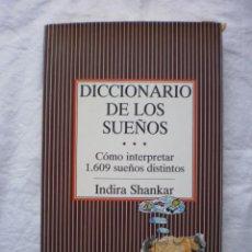 Libros de segunda mano: DICCIONARIO DE LO SUEÑOS. Lote 186146917