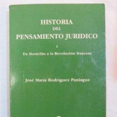 Libros de segunda mano: HISTORIA DEL PENSAMIENTO JURÍDICO. I: SIGLO VI AC A SIGLO XVIII DC. Lote 186228526