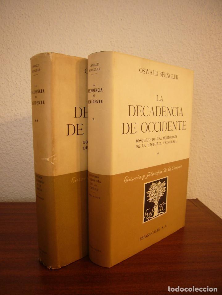 OSWALD SPENGLER: LA DECADENCIA DE OCCIDENTE I Y II. OBRA COMPLETA (ESPASA-CALPE) (Libros de Segunda Mano - Pensamiento - Otros)