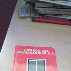 Libros de segunda mano: HIERROS DEL GUADALQUIVIR DATOS UTILILES SOBRE PRODUCTOS SIDEROMETALURGICOS. Lote 186264298