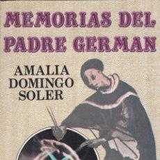 Libros de segunda mano: MEMORIAS DEL PADRE GERMÁN/ AMALIA DOMINGO SOLER * ESPIRITISMO *. Lote 186274033