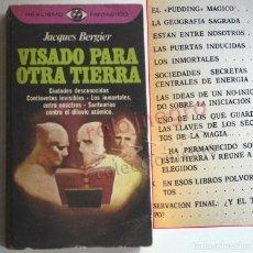 Libros de segunda mano: VISADO PARA OTRA TIERRA LIBRO JACQUES BERGIER MISTERIO GEOGRAFÍA SAGRADA SANTUARIOS SOCIEDADES SECRE. Lote 186351951