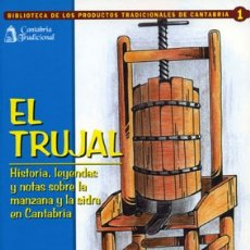 Livros em segunda mão: J. TAZÓN RUESCAS: EL TRUJAL. HISTORIA, LEYENDAS, Y NOTAS SOBRE LA MANZANA Y LA SIDRA EN CANTABRIA.. Lote 207867127