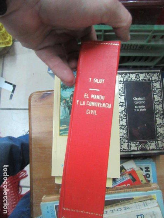 EL MANDO Y LA CONVIVENCIA CIVIL, T. GILBY. L.11649-1229 (Libros de Segunda Mano - Pensamiento - Otros)