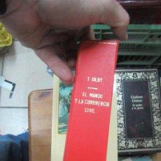 Libros de segunda mano: EL MANDO Y LA CONVIVENCIA CIVIL, T. GILBY. L.11649-1229. Lote 186389821