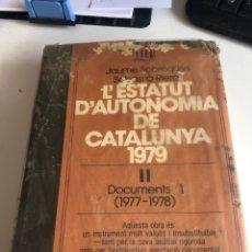 Libros de segunda mano: L ESTATUS D AUTONOMÍA DE CATALUNYA. Lote 186396975