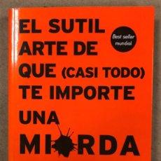Libros de segunda mano: EL SUTIL ARTE DE QUE (CASI TODO) TE IMPORTE UNA MIERDA. MARK MANSON. ED. HARPER COLLINS 2018.. Lote 253675260