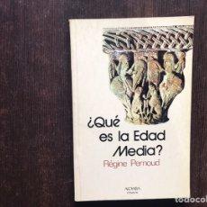 Livres d'occasion: ¿QUÉ ES LA EDAD MEDIA?. RÉGINE PERNOUD. COMO NUEVO. DIFÍCIL. Lote 186410431