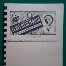 Libros de segunda mano: MAGIA ILUSIONISMO CATÁLOGO EL REY DE LA MAGIA. Lote 186410557