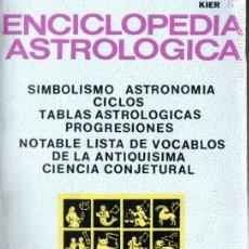 Libros de segunda mano: NICHOLAS DEVORE : ENCICLOPEDIA ASTROLÓGICA (KIER, 1972). Lote 186431617