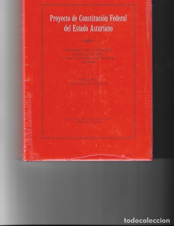 PROYECTO DE CONSTITUCIÓN FEDERAL DEL ESTADO ASTURIANO. (Libros de Segunda Mano - Pensamiento - Otros)