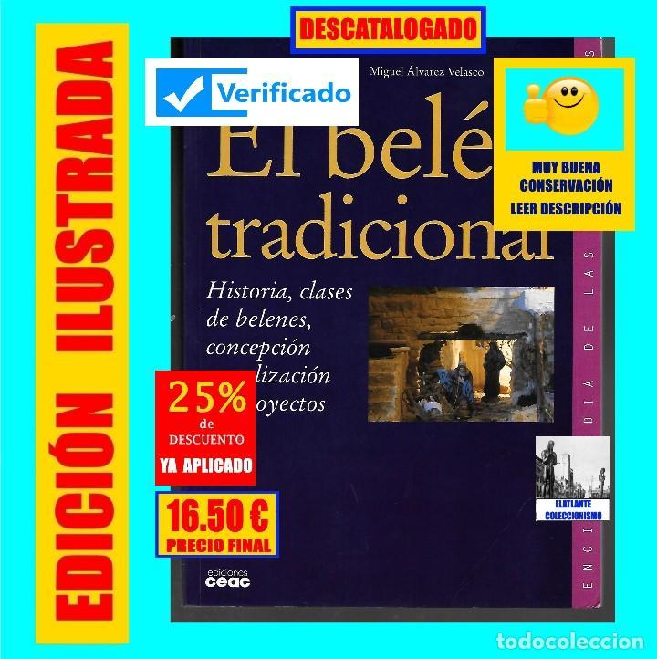 Libros de segunda mano: EL BELÉN TRADICIONAL - HISTORIA, CLASES DE BELENES, CONCEPCIÓN REALIZACIÓN DE PROYECTOS - M. VELASCO - Foto 2 - 186455318