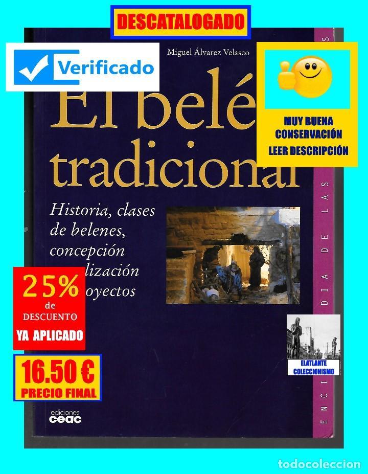 Libros de segunda mano: EL BELÉN TRADICIONAL - HISTORIA, CLASES DE BELENES, CONCEPCIÓN REALIZACIÓN DE PROYECTOS - M. VELASCO - Foto 3 - 186455318