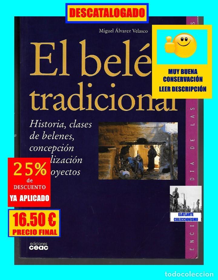 Libros de segunda mano: EL BELÉN TRADICIONAL - HISTORIA, CLASES DE BELENES, CONCEPCIÓN REALIZACIÓN DE PROYECTOS - M. VELASCO - Foto 4 - 186455318