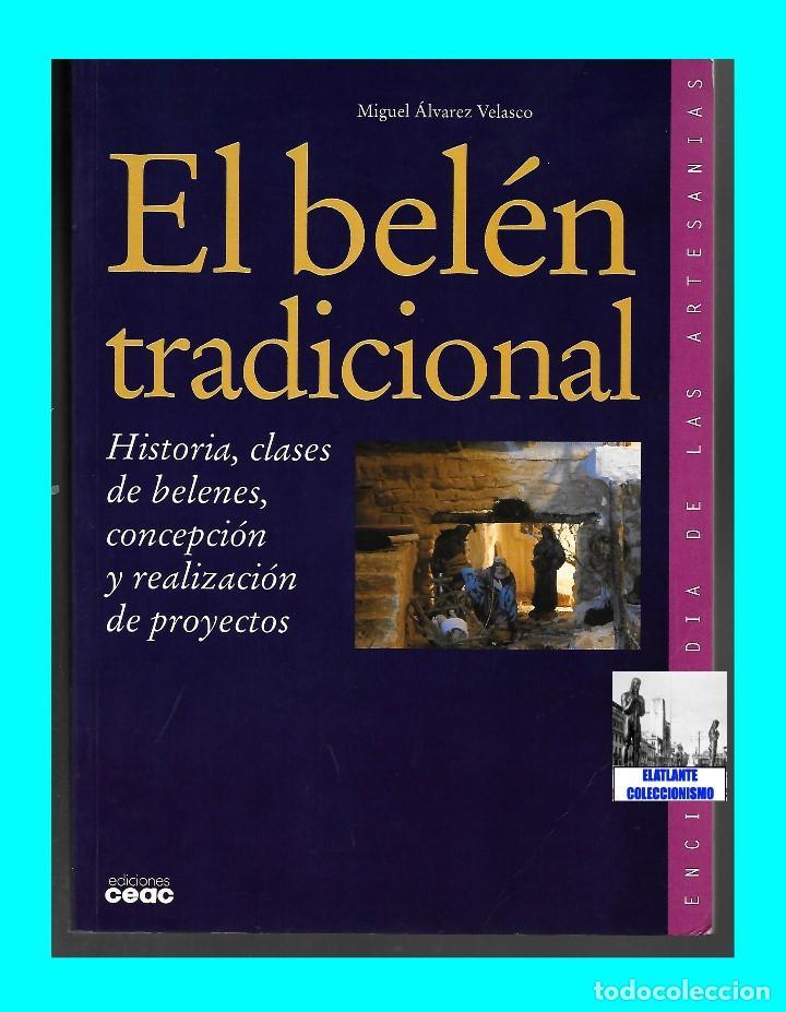 Libros de segunda mano: EL BELÉN TRADICIONAL - HISTORIA, CLASES DE BELENES, CONCEPCIÓN REALIZACIÓN DE PROYECTOS - M. VELASCO - Foto 5 - 186455318