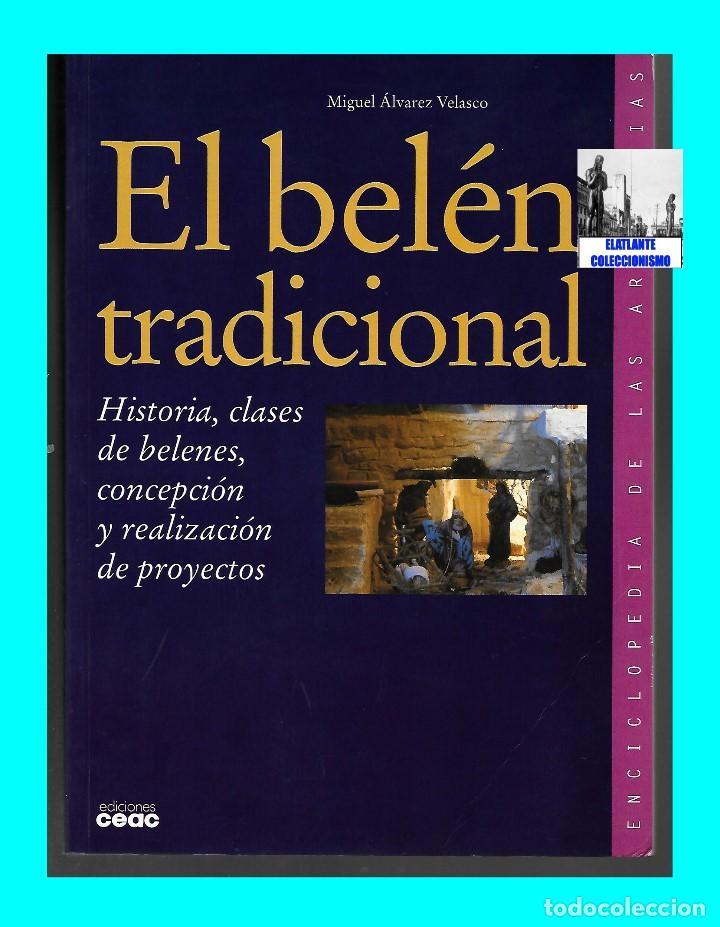 Libros de segunda mano: EL BELÉN TRADICIONAL - HISTORIA, CLASES DE BELENES, CONCEPCIÓN REALIZACIÓN DE PROYECTOS - M. VELASCO - Foto 6 - 186455318