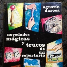 Libros de segunda mano: NOVEDADES MÁGICAS Y TRUCOS DE MI REPER - AGUSTÍN DAROCA -ILUSTRADO - CON SOBRECUBIERTA. Lote 186455812