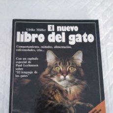 Libros de segunda mano: EL NUEVO LIBRO DEL GATO. COMPORTAMIENTO, CUIDADOS, ALIMENTACIÓN, ENFERMEDADES, CRÍA... LIBRO. Lote 187094826