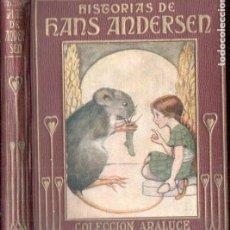 Libros de segunda mano: ARALUCE : HISTORIAS DE ANDERSEN (1914.). Lote 294370463