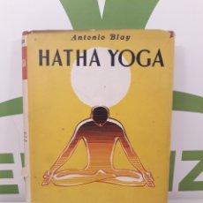 Libros de segunda mano: HATHA YOGA.ANTONIO BLAY.1969.. Lote 187098666