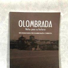 Libros de segunda mano: OLOMBRADA. NOTAS PARA SU HISTORIA. Lote 187112817