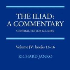Libros de segunda mano: [FILOLOGÍA GRIEGA; HOMERO:] KIRK, R C. (GENERAL ED.): THE ILIAD: A COMMENTARY. VOLS. I-IV (DE 6). Lote 187113320