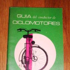 Libros de segunda mano: GUÍA DEL CONDUCTOR DE CICLOMOTORES. - JEFATURA CENTRAL DE TRÁFICO, 1968. Lote 187116746