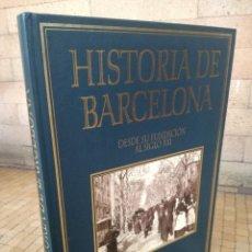 Libros de segunda mano: HISTORIA DE BARCELONA - DES DE SU FUNDACIÓN AL SIGLO XXI. Lote 187190223