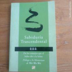 Libros de segunda mano: ABIDURÍA TRASCENDENTAL WEI WU WEI PUBLICADO POR EDICIONES LA LLAVE (2006) 84PP. Lote 234492810