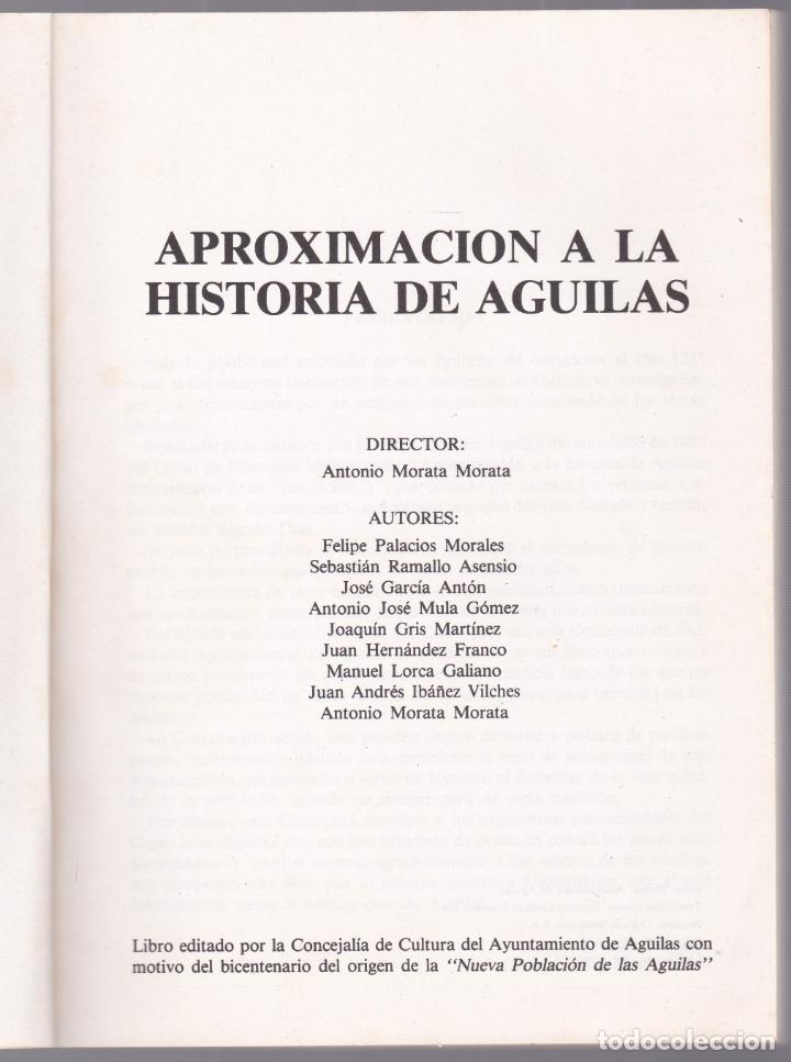 Libros de segunda mano: APROXIMACIÓN A LA HISTORIA DE ÀGUILAS - MURCIA - 1986 - Foto 2 - 187329600
