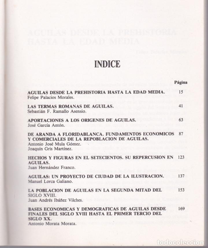 Libros de segunda mano: APROXIMACIÓN A LA HISTORIA DE ÀGUILAS - MURCIA - 1986 - Foto 3 - 187329600