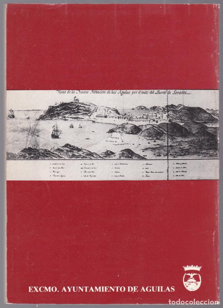 Libros de segunda mano: APROXIMACIÓN A LA HISTORIA DE ÀGUILAS - MURCIA - 1986 - Foto 5 - 187329600