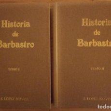 Libros de segunda mano: HISTORIA DE BARBASTRO - TOMOS I - II - SATURNINO LOPEZ NOVOA - 1981. Lote 187332681