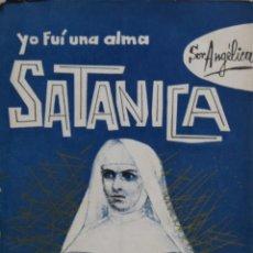 Libros de segunda mano: YO FUI UNA ALMA SATÁNICA - HERMILO G. PACHECO. Lote 187333381