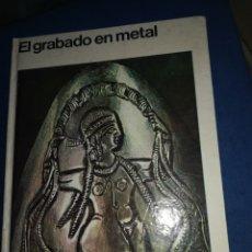 Libros de segunda mano: EL GRABADO EN METAL WERNER OSTER ANN TAPA DURA. Lote 187366100