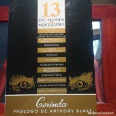 Libros de segunda mano: 13 ESCALONES DEL MENTALISMO-CORINDA-PROLOGO DE ANTHONY BLAKE-EDICIONES LAURA AVILES-1997. Lote 187373521