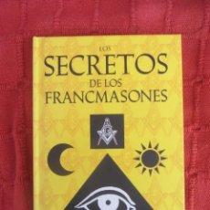 Libros de segunda mano: LOS SECRETOS DE LOS FRANCMASONES. PAT MORGAN. ED. OPTIMA. 2007. Lote 187376106