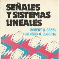 Libros de segunda mano: SEÑALES Y SISTEMAS. ROBERT A. GABEL. RICHARD A. ROBERTS. . Lote 187398028