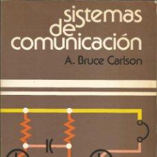 Libros de segunda mano: SISTEMAS DE COMUNICACIONES. A. BRUCE CARLSON. . Lote 187398537
