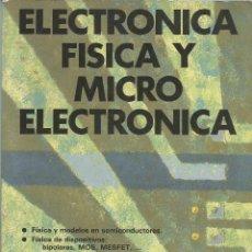 Libros de segunda mano: ELECTRÓNICA FÍSICA Y MICROELECTRÓNICA. LUIS ROSADO. . Lote 187398590