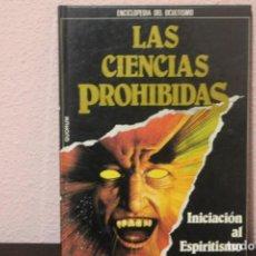 Libros de segunda mano: ENCICLOPEDIA DEL OCULTISMO, LAS CIENCIAS PROHIBIDAS, INICIACION AL ESPIRITISMO. Lote 187399511