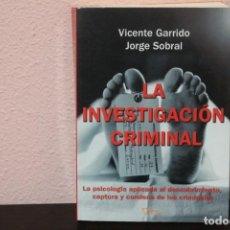 Libros de segunda mano: LA INVESTIGACION CRIMINAL VICENTE GARRIDO. Lote 187399581