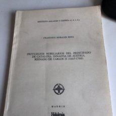 Libros de segunda mano: PRIVILEGIOS NOBILIARIOS DEL PRINCIPADO DE CATALUÑA DINASTÍA DE AUSTRIA. Lote 187419353