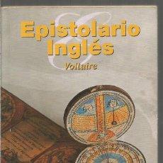 Libros de segunda mano: VOLTAIRE. EPISTOLARIO INGLES. ALBA. Lote 187432757